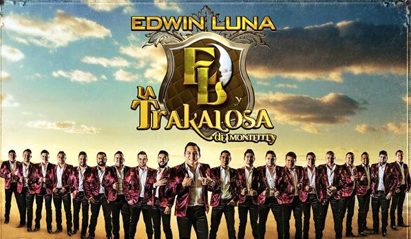 """""""Fíjate que sí"""" es lo nuevo de Edwin Luna y la Trakalosa de Monterrey"""