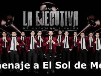 Banda La Ejecutiva - Homenaje a El Sol de México