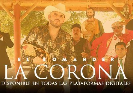 El Komander - La Corona