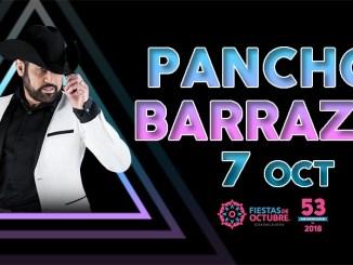 Pancho Barraza agota boletos para las Fiestas de Octubre 2018 y abre nueva fecha.