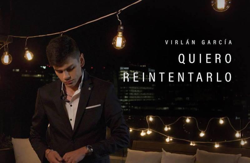 """Virlán García presenta su sencillo """"Quiero reintentarlo"""""""