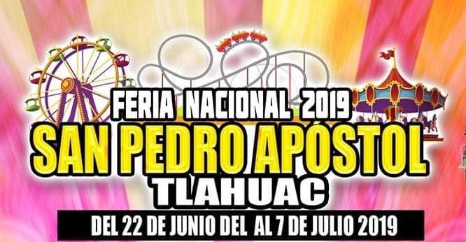 Feria Nacional San Pedro Apóstol Tlahuac 2019, Del 22 de Junio al 7 de Julio con un gran elenco.