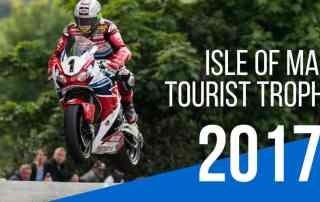 TT – Tourist Trophy - Ilha de Man 2017