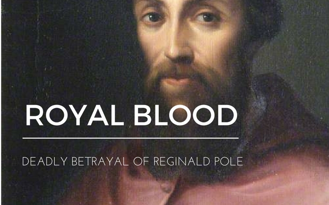 betrayal of reginald pole