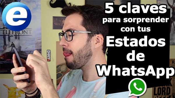 Cómo sorprender con tus Estados de WhatsApp