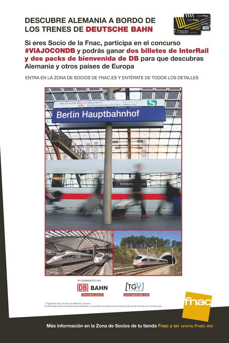 Concurso Tu Gran Viaje para Socios Fnac #YoViajoConDB - Deutsche Bahn