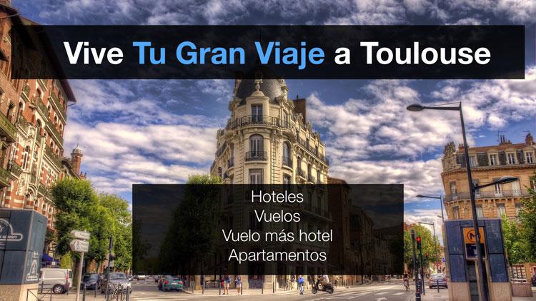 Ofertas de viajes baratos a Toulouse | Tu Gran Viaje