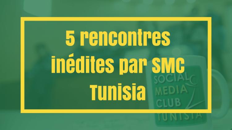 5 rencontres inédites par SMC Tunisia