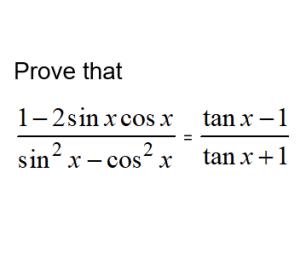 a-math trigonometry-prove identities tanx-1-divide-tanx
