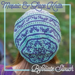 A slouchy hat combining slip stitch colorwork and lace.