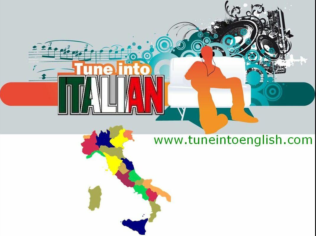 Tune Into Italian Tune Into English