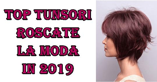 Tunsori Par Scurt Roscat Ce Se Poarta In 2019
