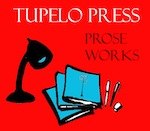 Tupelo_Prose_Submissions_150
