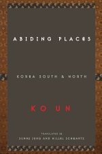 Abiding Places by Ko Un
