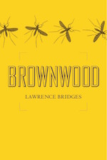 Brownwood by Lawrence Bridges