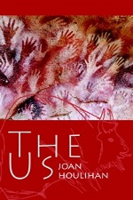 The Us by Joan Houlihan