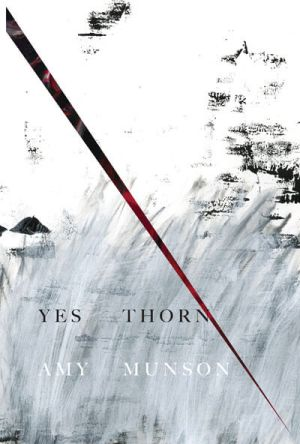 Yes Thorn by Amy Munson