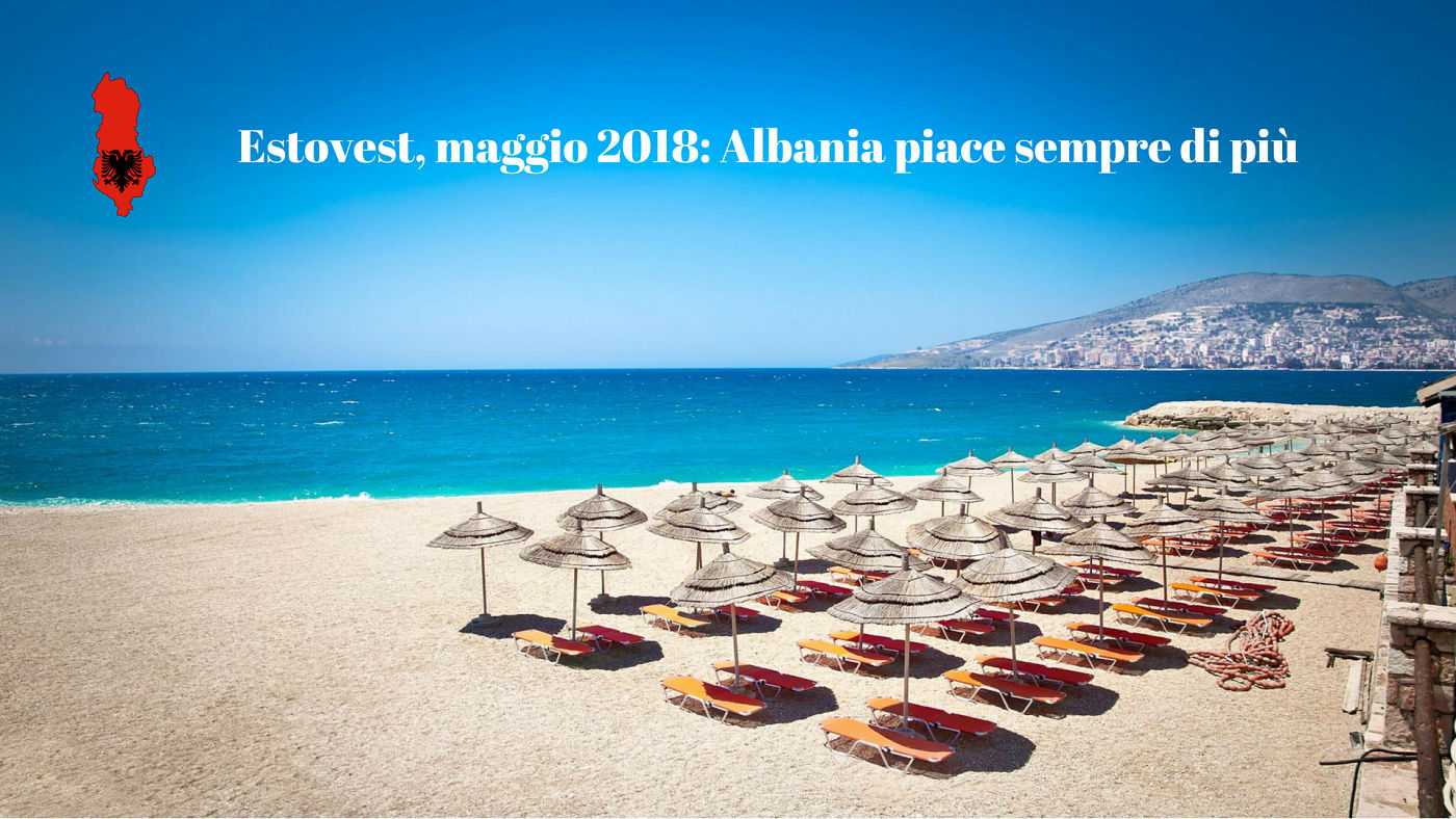 Estovest Albania Piace Sempre 2018