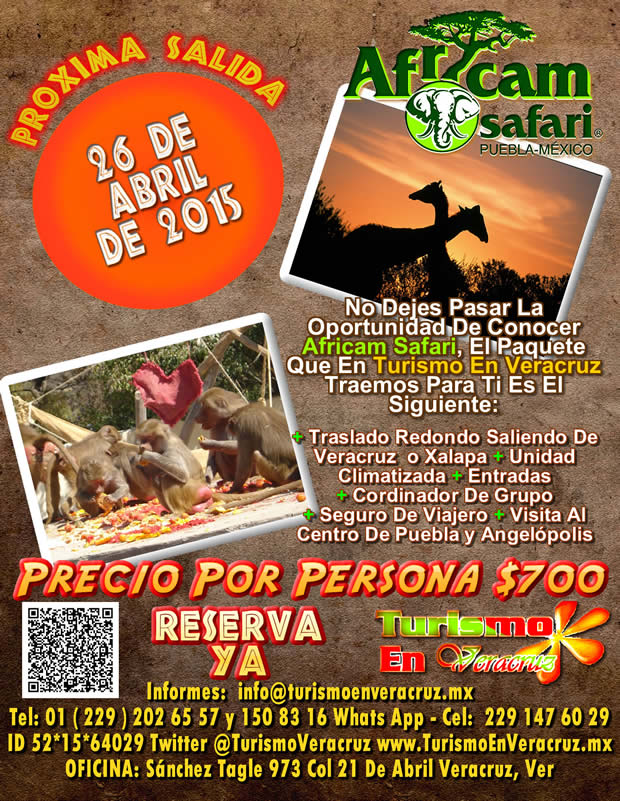 Vamos a Africam Safari Este 26 De Abril Saliendo De Veracruz, Cardel y Xalapa