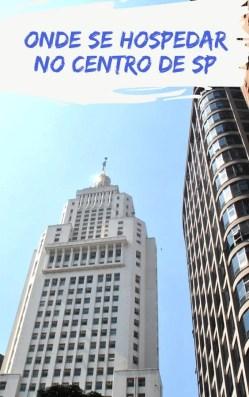 b85568d13769707389496da9d8e657ce Quais os melhores lugares e ruas para se hospedar no centro de São Paulo