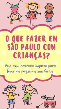 df0369d6c4983f0cf2794b5b40be8a67 São Paulo com crianças: 25 lugares para levar os filhos nas férias