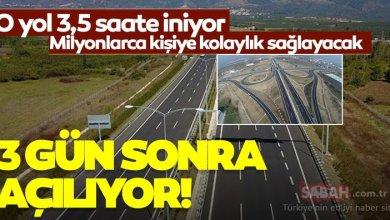 Photo of طريق يختصر المسافة من 8.5 إلى 3.5 ساعات بين اسطنبول و إزمير .. يدخل الخدمة بعد 3 أيام