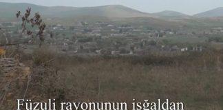 Füzuli rayonunun işğaldan azad olunan kəndləri