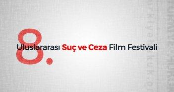 8. Uluslararası Suç ve Ceza Film Festivali 9-15 Kasım'da