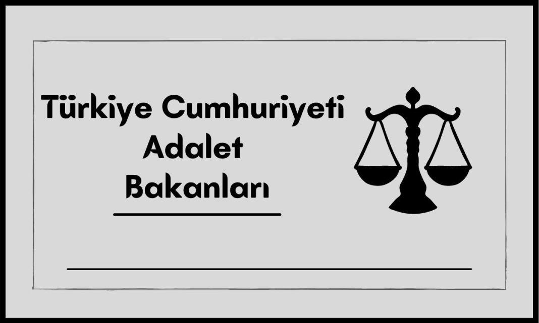 Türkiye Cumhuriyeti Adalet Bakanları