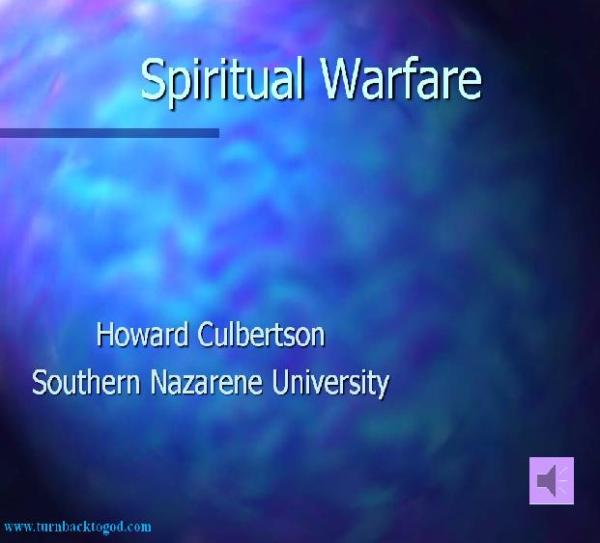 Slideshow : Spiritual Warfare