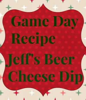 Beer Cheese Dip: Game Day Recipe