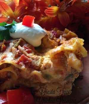Fiesta Taco Chicken Lasagna