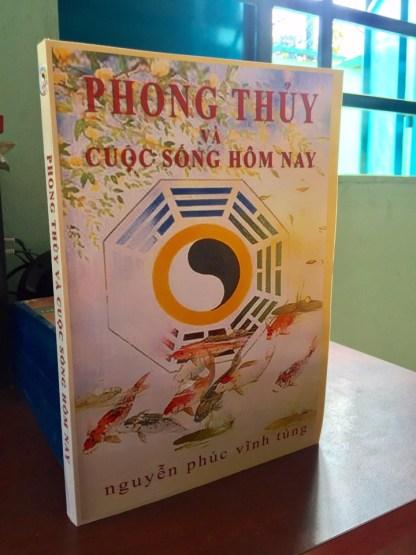 Phong Thủy Trong Cuộc Sống Hôm Nay – Nguyễn Phúc Vĩnh Tung