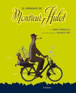 papagayo de Monsieur Hulot