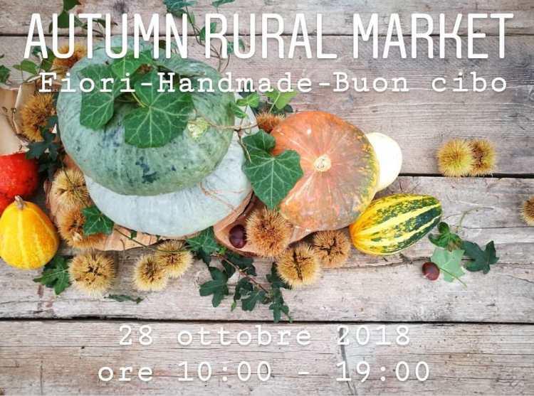 Domenica 28 ottobre 2018 alla Serra La Quercia di Lastra a Signa si terrà l'Autumn Rural Market, mostra-mercato di hand-made e enogastronomia