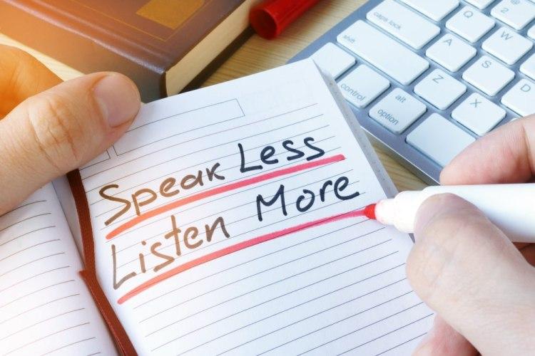 Parlare meno, ascoltare di più