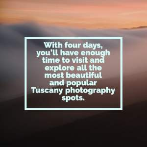 Four days Tuscany in Italy photography workshop