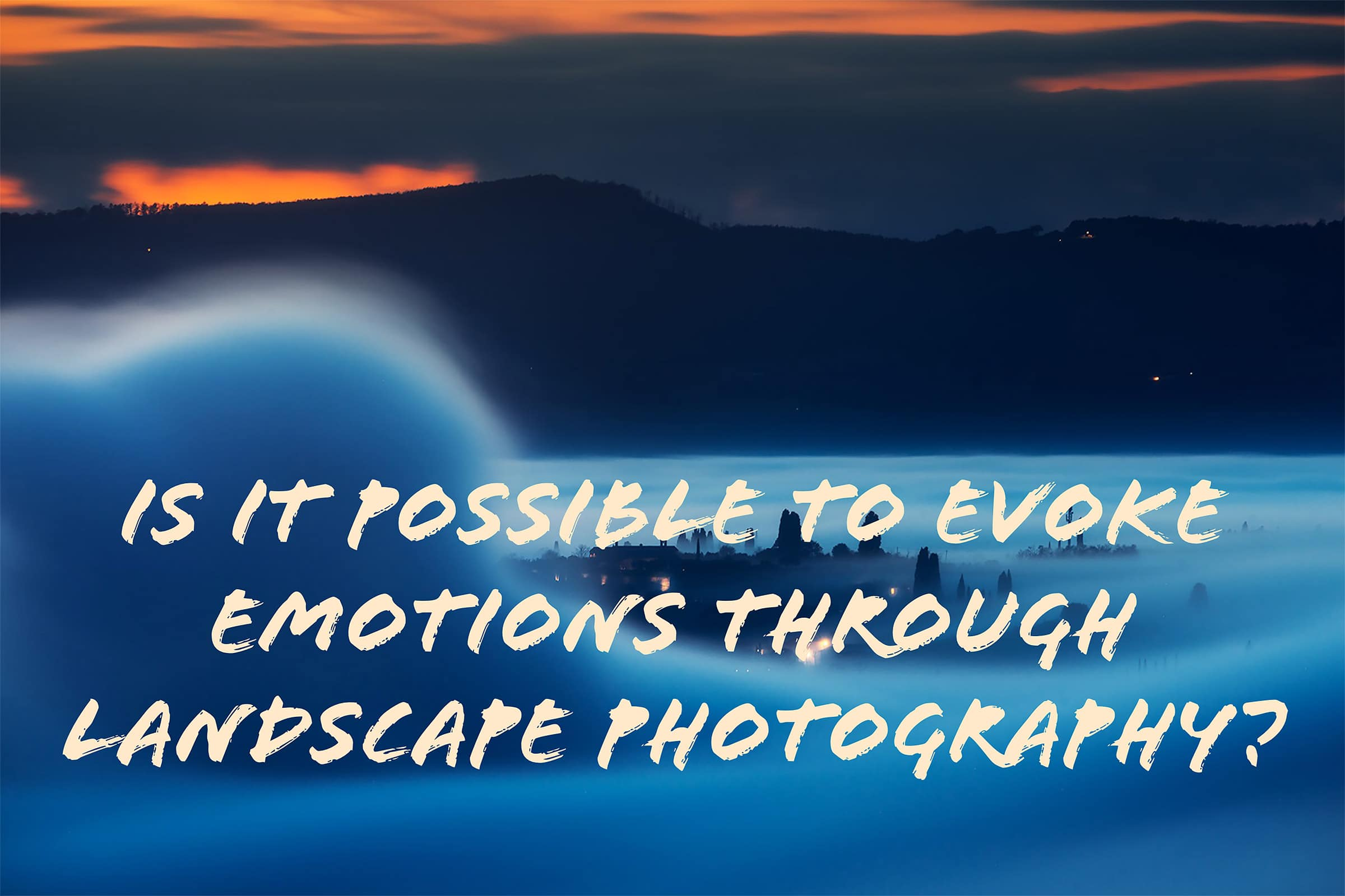 emotions in landscape photography