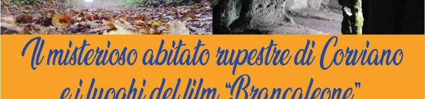 """Il misterioso abitato rupestre di Corviano e i luoghi del film """"Brancaleone"""""""