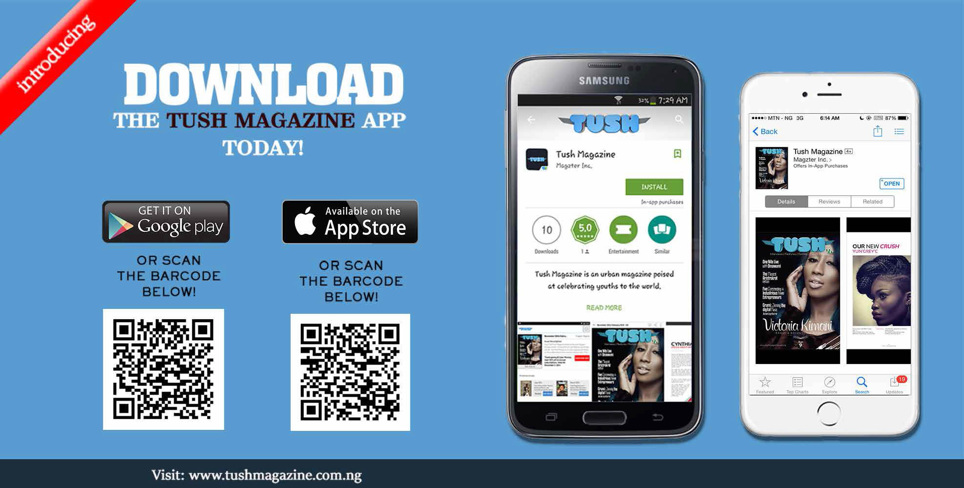 Download Our Mobile Apps - Tush Magazine