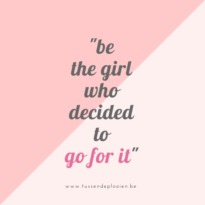 quote_be_the_girl_who_decided_to_go_for_it
