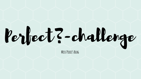 Perfect?-challenge