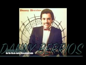 Lee más sobre el artículo No He Visto Justo Desamparado – Danny Berrios
