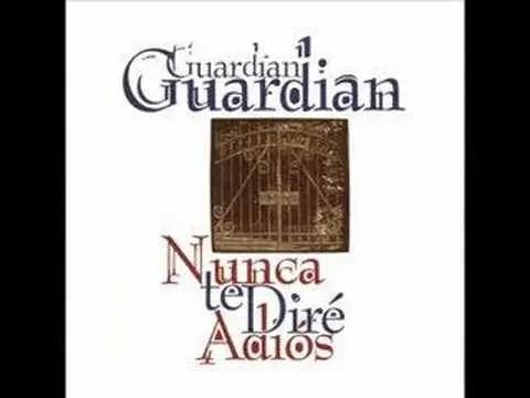 Guardian – Sabes Que Es Amor
