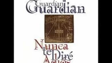 Photo of Guardian – Sabes Que Es Amor