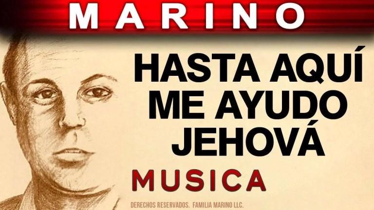 Hasta aqui me ayudo Jehova – Stanislao Marino