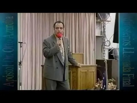 El Dios Todopoderoso – Apóstol Dr. Otto Azurdia