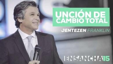 Photo of Uncion de Cambio Total – Jentezen Franklin, Ensancha 2015