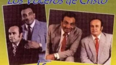 Photo of Loor a ti mi Dios – Los Voceros de Cristo (Audio Original)