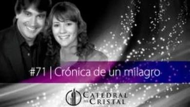 Photo of Crónica de un milagro – Dante Gebel